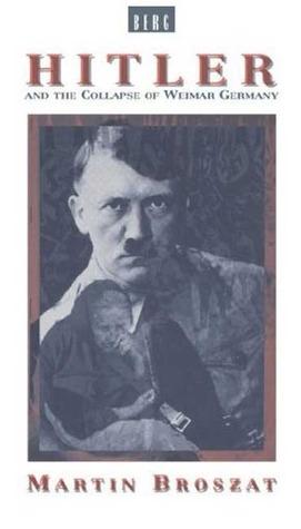 Broszat-Hitler & Weimar