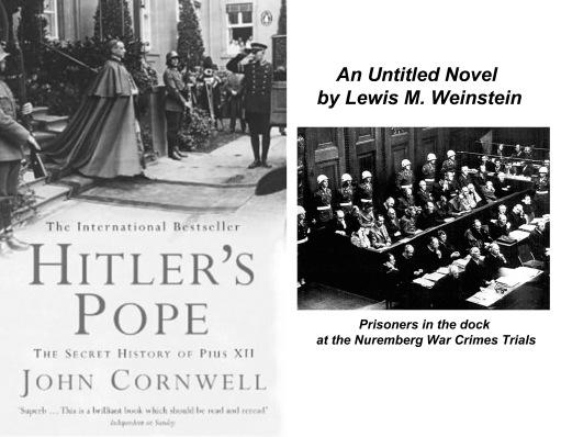 Hitler's Pope & An Untitled Novel