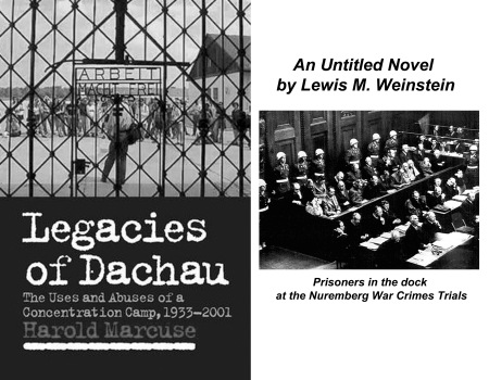 Legacies of Dachau & An Untitled Novel