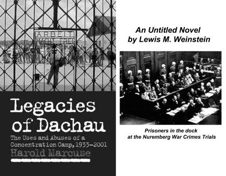 Legacies of Dachau & An Untitled Novel