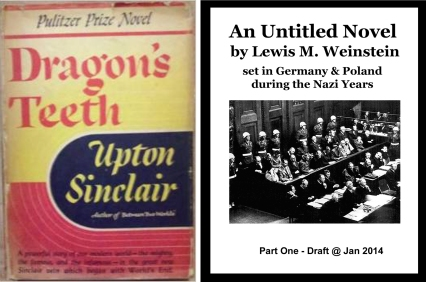 Dragon's Teeth & Untitled Novel